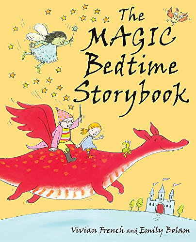 The Magic Bedtime Storybook by Emily Bolam