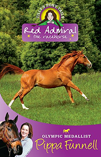 Red Admiral: Book 2 (Tilly's Pony Tails) By Pippa Funnell
