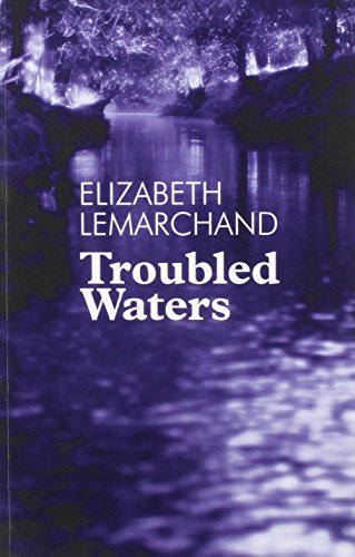 Troubled Waters By Elizabeth Lemarchand