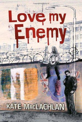 Love My Enemy von Kat Maclachlan