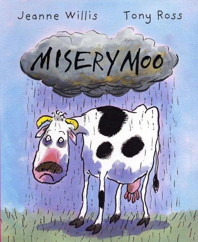 Misery Moo by Jeanne Willis
