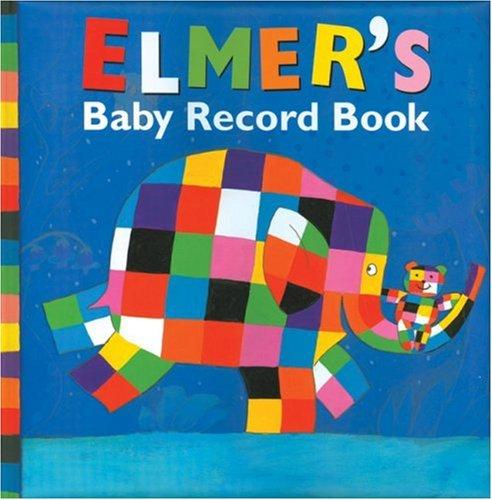 Elmer Baby Record Book By David McKee