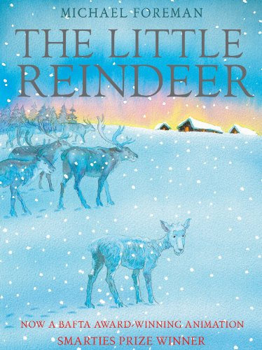 The Little Reindeer By Michael Foreman
