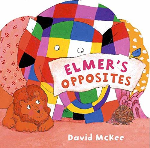 Elmer's Opposites By David McKee