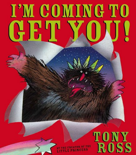 Im Coming to Get You! von Tony Ross