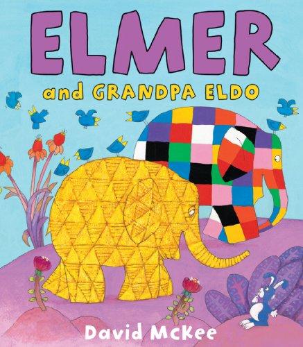 Elmer and Grandpa Eldo By David McKee
