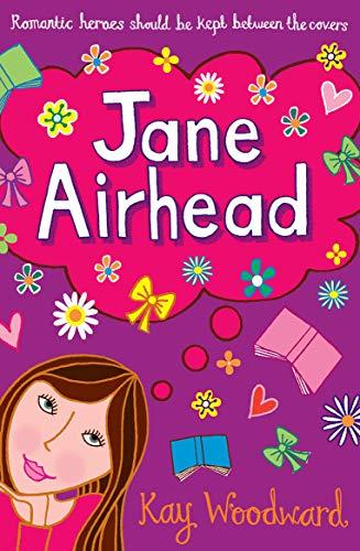 Jane Airhead By Kay Woodward