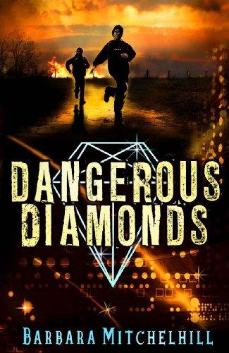 Dangerous Diamonds By Barbara Mitchelhill