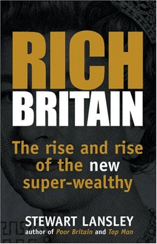 Rich Britain By Stewart Lansley