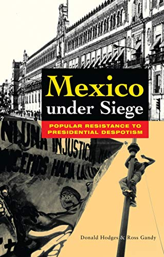 Mexico Under Siege By Donald Hodges