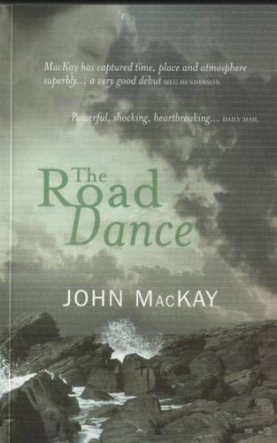 The Road Dance By John MacKay