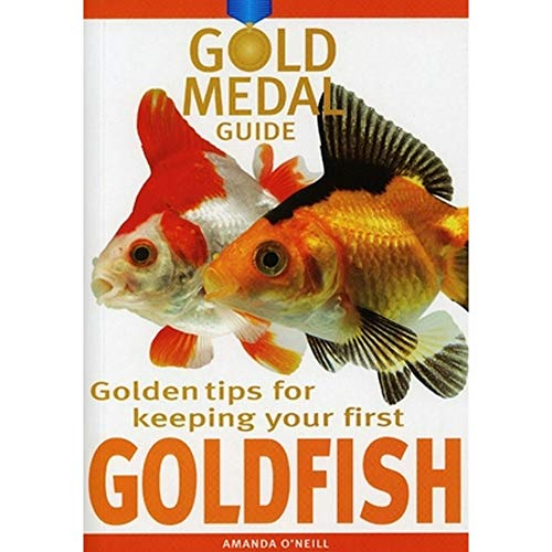 Gold Medal Guide: Goldfish By Amanda O'Neill