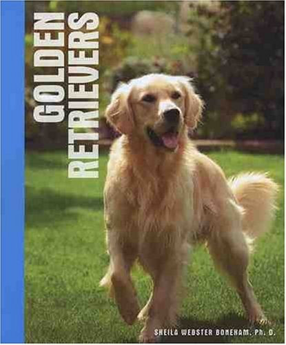Golden Retrievers********* By S Webster Boneham