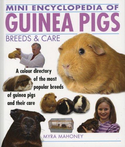 Mini Encyclopedia of Guinea Pigs By Myra Mahoney