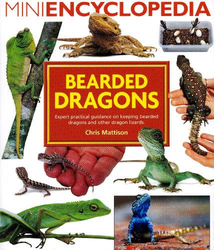 Mini Encyclopedia of Bearded Dragons By Christopher Mattison