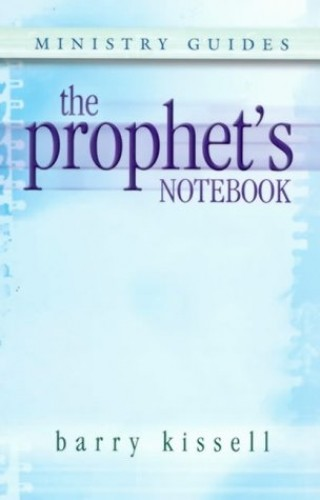 The Prophet's Notebook By Barry Kissell