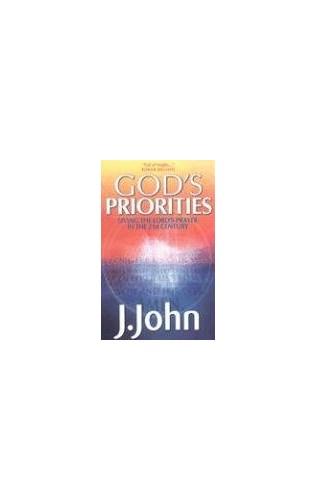 God's Priorities by J. John
