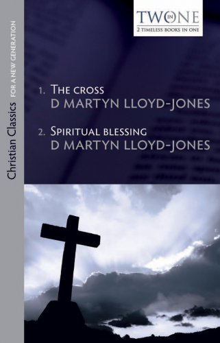 Cross & Spiritual Blessing 2 in 1 By D M Lloyd-Jones