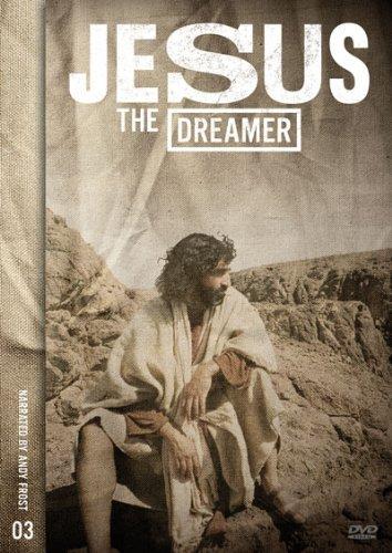Jesus - The Dreamer