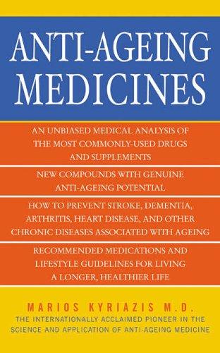 Anti-Ageing Medicines By Marios Kyriazis