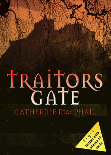 Traitors' Gate By Catherine MacPhail