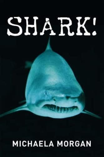 Shark! By Michaela Morgan