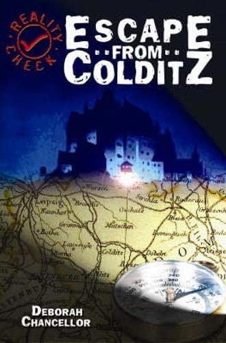 Escape from Colditz By Deborah Chancellor