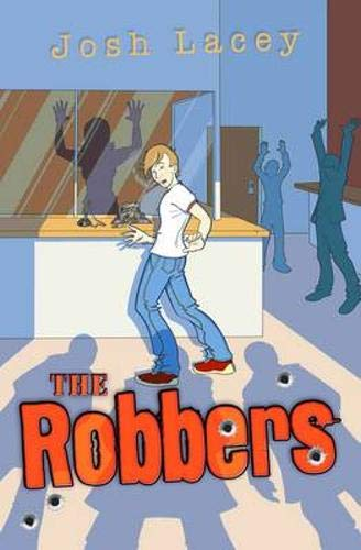 The Robbers By Josh Lacey