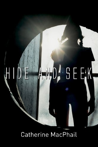 Hide and Seek By Catherine MacPhail