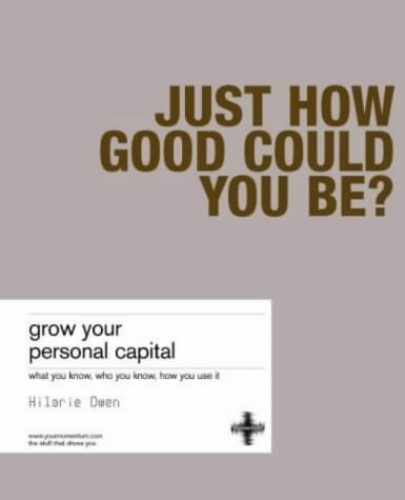 Grow Your Personal Capital By Hilarie Owen