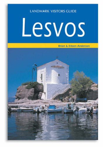 Lesvos (Landmark Visitor Guide) By B. Anderson
