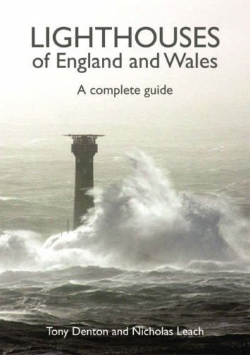 Lighthouses of England and Wales By A. Denton