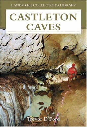 Castleton Caves By Trevor David Ford