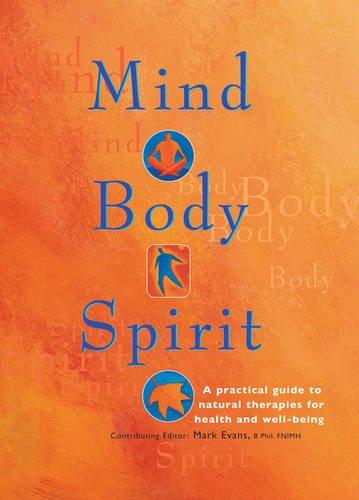 Mind Body Spirit By Mark Evans