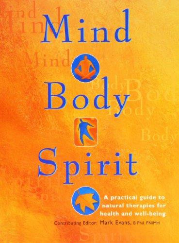 Mind, Body, Spirit By Mark Evans