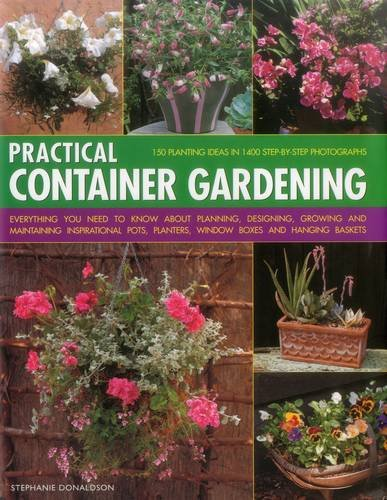Practical Container Gardening By Stephanie Donaldson