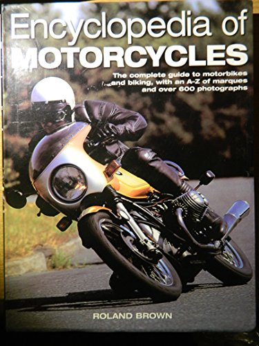 ENCYCLOPEDIA OF MOTORCYCLES. By Roland. Brown