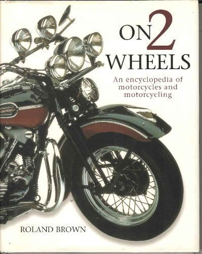 On 2 Wheels By Roland Brown