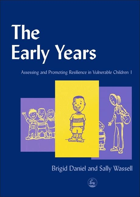 The Early Years By Sally Wassell