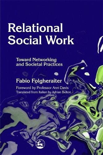 Relational Social Work By Fabio Folgheraiter