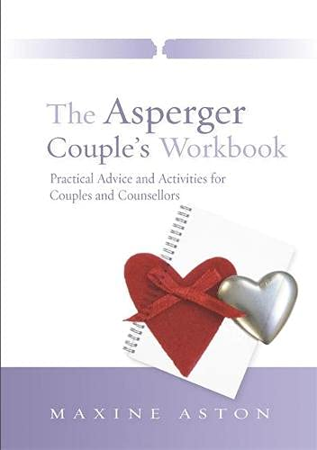 The Asperger Couple's Workbook By Maxine Aston