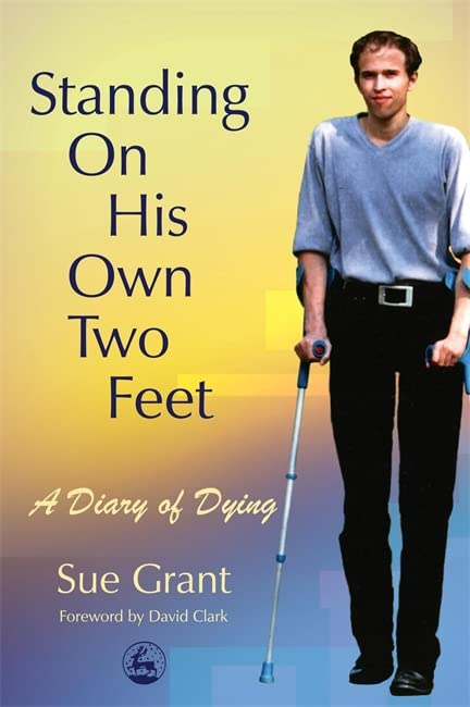 Standing On His Own Two Feet By Sue Grant