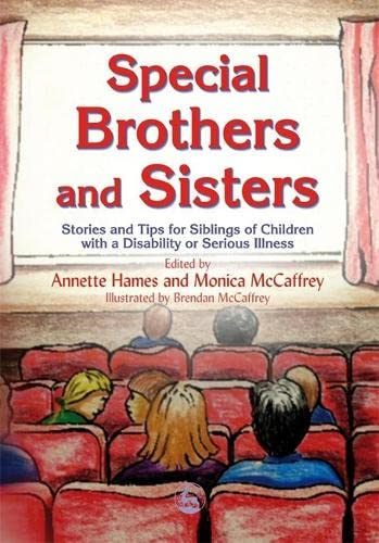 Special Brothers and Sisters By Monica McCaffrey