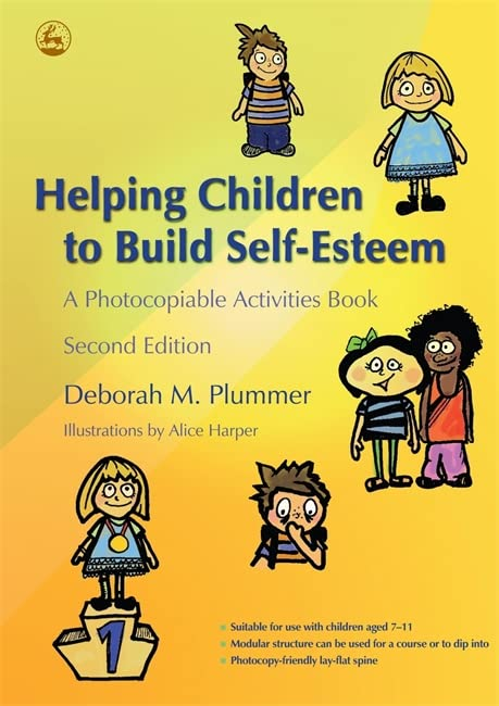 Helping Children to Build Self-Esteem: A Photocopiable Activities Book Second Edition by Alice Harper