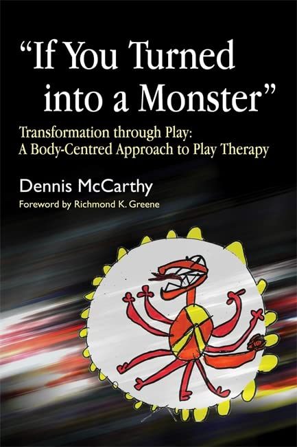 If You Turned into a Monster By Dennis McCarthy