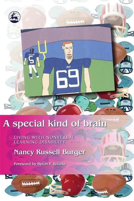 A Special Kind of Brain By Nancy Burger