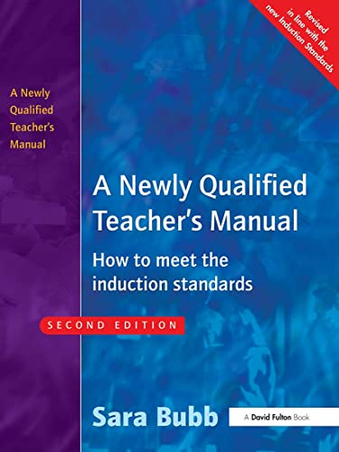 A Newly Qualified Teacher's Manual By Sara Bubb