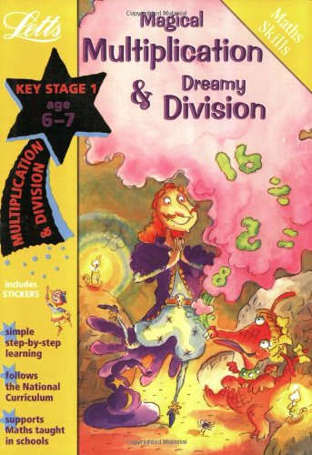 Magical Multiplication and Dreamy Division Age 6-7 by