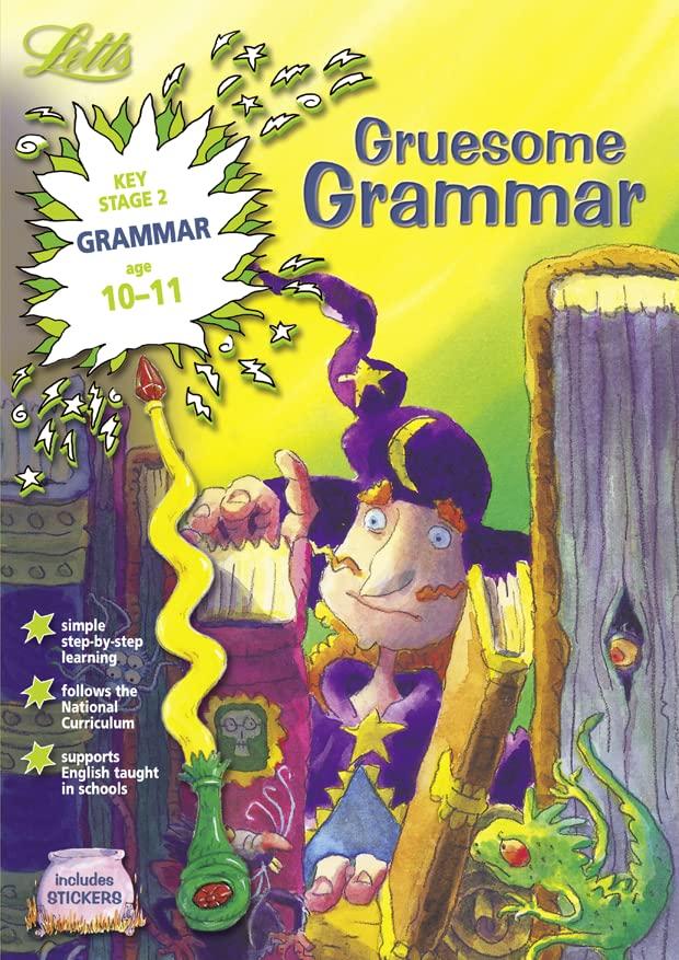 Gruesome Grammar Age 10-11 By Louis Fidge