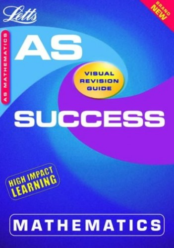 Maths AS Success Guide By Mick Jennings
